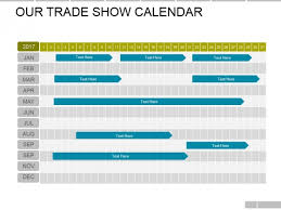 Powerpoint Presentation Gallery Our Trade Show Calendar Ppt Powerpoint Presentation Gallery Slide