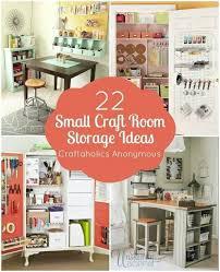 Small spaces craft room storage ideas Aaflt 22 Small Craft Room Storage Ideas Pinterest Small Craft Room Storage Ideas Diy Craft Room Storage Small