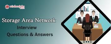 Top 250 Storage Area Network Interview Questions Best Storage