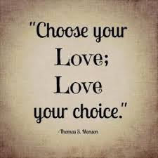 Image result for choose your love love your choice