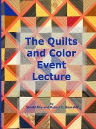 Quilts and Color Event Lecture by Gerald Roy (Hardcover) - Lulu & Quilts and Color Event Lecture Adamdwight.com