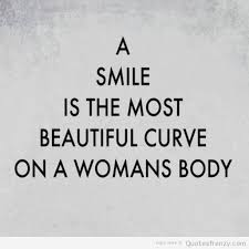 Quote Of Beauty In A Woman Best Of 24 Quotes About Beautiful Women Smile Is The Most Beautiful Curve