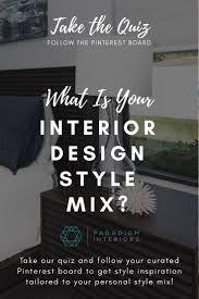 Pinterest Interior Design Quiz Whats Your Style Mix In 2019 Styling 101 Tables