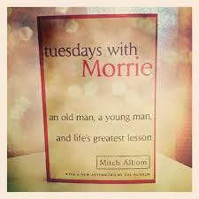 what i blog about when i blog about books tuesdays morrie a   photographed mitch albom s tuesdays morrie