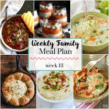 Family Meal Plans Weekly Family Meal Plan 111 My Kitchen Craze