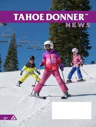 Tahoe Donner News March 2017 By Tahoe Donner Association Issuu