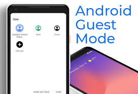 how to set up android guest mode and