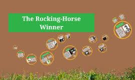 the rocking horse winner by ap lit on prezi