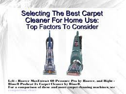 Selecting The Best Carpet Cleaner For Home Use