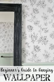 beginner s guide to hanging wallpaper blesserhouse com a step by step
