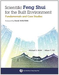 feng shui case. Scientific Feng Shui For The Built Environment - Fundamentals And Case Studies: Michael Y. MAK, Albert T. SO: 9789629371784: Amazon.com: Books S