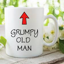 grumpy old man mug printed cup brother fathers day gift grandad father in law