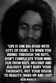 Bob Marley Quotes About Love Impressive 48 Bob Marley Quotes On Love Life And Happiness