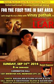 Nothing Like Lear Vinay Pathak At Carrington Hall Redwood