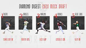 2020 MLB Mock Draft 2.0 – Diamond Digest