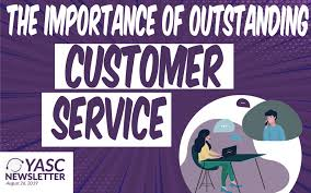 The Importance Of Outstanding Customer Service Your Answer