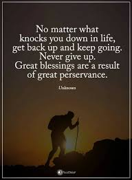 Life Quotes No Matter What Knocks You Down In Life Get Back Up Quotes Simple Get Back Up Quotes