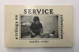 martha rosler s novels a budding gourmet and mctowersmaid arrived slowly on postcards printed by the artist five to seven days apart