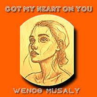<b>Got My Heart on</b> You | Wendo Musaly Wiki | Fandom