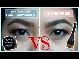 nyx tame and frame brow pomade versus bys brow gel review alog