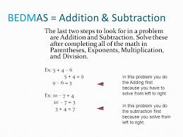 bedmas addition subtraction the last two steps to look for in a problem are