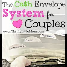 Budgeting For A Family Of 4 The Cash Envelope Budgeting System For Couples Thrifty Little Mom