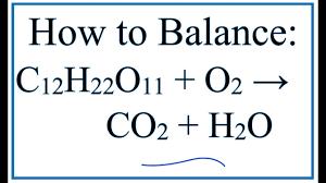 how to balance c12h22o11 o2 co2 h2o sucrose oxygen gas