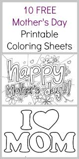 Small Picture 10 FREE Mothers day Coloring Pages Printable coloring sheets