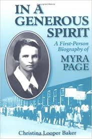 Amazon.com: IN A GENEROUS SPIRIT: A First-Person Biography of Myra Page  (Women in American History) (9780252065439): Baker, Christina: Books