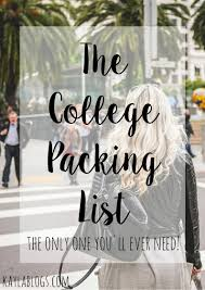 Packing Lists The ULTIMATE College Packing List | Kayla Blogs