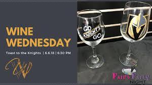 wine wednesdays toast the knights wine gl 6 6 18 vegas valley winery las vegas