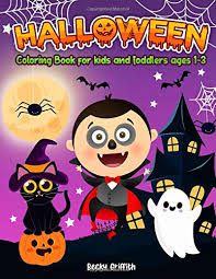 Halloween Coloring Book for kids and toddlers ages 1-3: Cute simple  Halloween Coloring Book images for toddlers 2-4: Griffith, Becky:  9798680365946: Amazon.com: Books