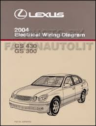 lexus gs430 service manuals shop owner maintenance and repair 2004 lexus gs 300 and gs 430 wiring diagram manual original