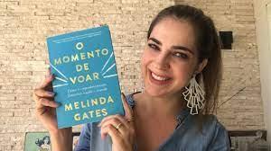 Resenha de O Momento de Voar, livro de Melinda Gates - YouTube