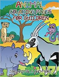 Animal Coloring Pages For Children Zoo Animals And More Amazonco