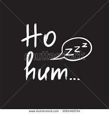 Hum Quote Adorable Ho Hum Emotional Handwritten Quote Print Stock Vector 48