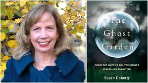 susan doherty has written about volunteering to help people with severe mental illness in her new book the ghost garden inside the lives of