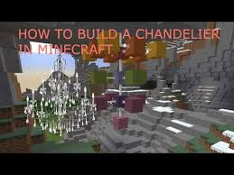 how to build an epic working chandelier in minecraft build it episode 3