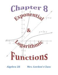 algebra 2b chapter 8 booklet exponential logarithmic functions