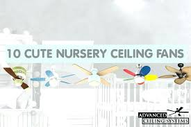 baby room chandelier fan best nursery ceiling fan cute nursery ceiling fans baby room ceiling fan