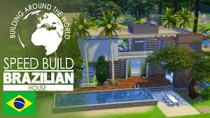 Brazilian Houses The Sims 4 Speed Build Brazilian House Around The World
