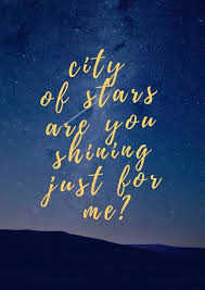 lala land quotes. Modren Quotes La Land City Of Stars And Love Image Intended Lala Land Quotes L