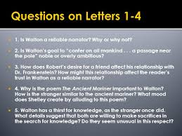 Questions on Letters 1 4 1 Is Walton a reliable narrator Why or why not