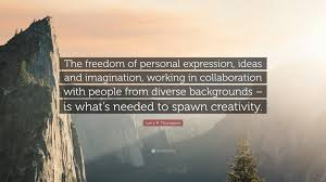 "Personal Quotes Simple Larry R Thompson Quote ""The Freedom Of Personal Expression Ideas"
