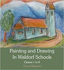 painting and drawing in waldorf s cles 1 to 8 book at low s in india painting and drawing in waldorf s cles 1 to 8