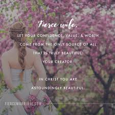 Fierce Wife Let Your Confidence Value Worth Come From The Only