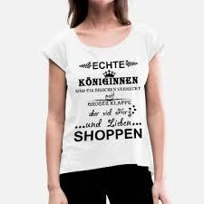 Suchbegriff Shopping Sprüche T Shirts Online Bestellen Spreadshirt