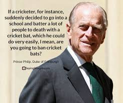 Prince Philip Quotes Classy Prince Philip Quotes His Famous Comments And Clangers