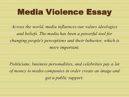 media violence essay by essay academy com 2
