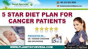 Vikram Diet Chart Ppt 5 Star Diet Plan For Cancer Patients Foods That